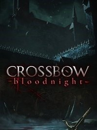 скрин CROSSBOW Bloodnight